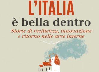 L'italia è bella dentro. Parola di Martinelli